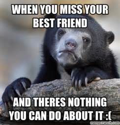 Friend Meme - missing best friend quotes quotesgram