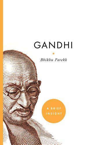 gandhi biography download download gandhi a brief insight pdf bhikhu parekh