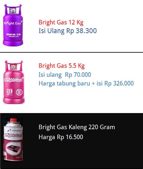 Tabung Dan Isi Bright Gas harga bright gas pertamina biaya dan tarif