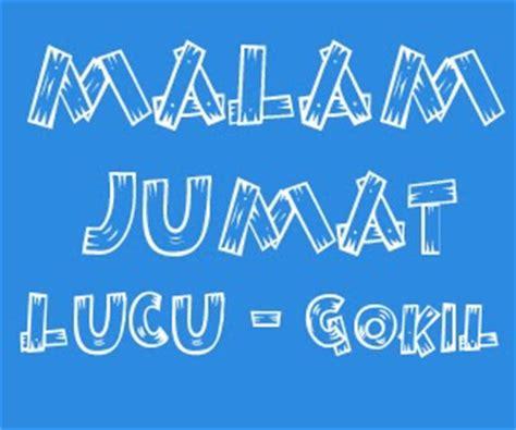 kumpulan kata kata lucu bijak mutiara gokil banget terbaru the knownledge