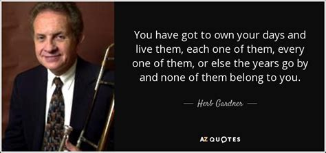 Per Them by Quotes By Herb Gardner A Z Quotes