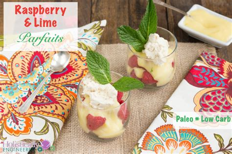 raspberry lime flavored water paleo leap raspberry lime parfaits paleo and low carb holistically engineered