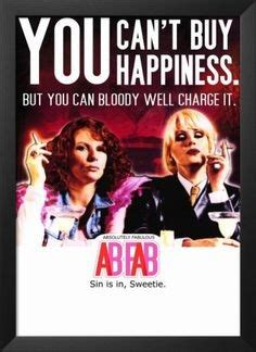 Absolutely Fabulous Fabsugar Want Need 42 by Absolutely Fabulous Quotes Quotesgram