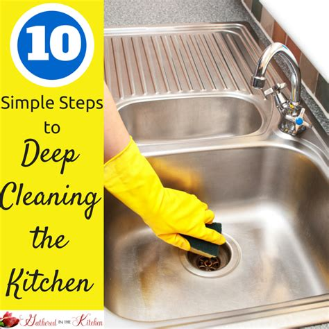 10 Steps For Cleaning by 10 Simple Steps To Cleaning The Kitchen