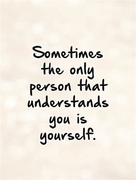 you understand me only you understand me quotes quotesgram