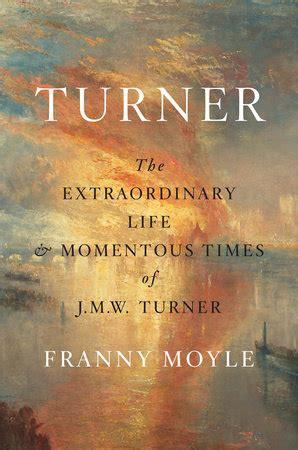 read download franny moyle ebook turner by franny moyle penguinrandomhouse com