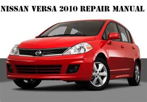 manual repair autos 2010 nissan versa user handbook service manual 2010 nissan versa cylinder manual 2010 nissan versa 4 cyl sedan 4d s 133 000
