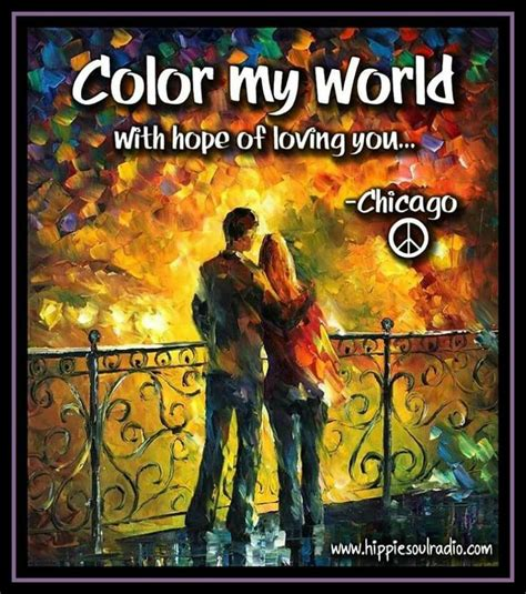 color my world by chicago 301 best the lyrics say it all images on