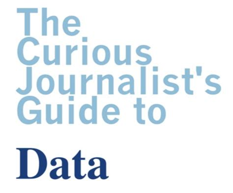 a curious guide to the curious journalist s guide to data 183 gitbook