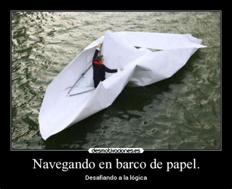 imagenes de barcos navegando navegando en barco de papel desmotivaciones