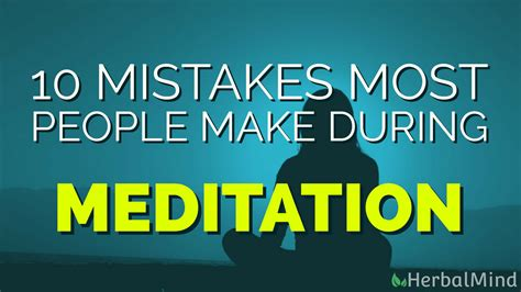 Financing 10 Mistakes That Most Make by 10 Mistakes Most Make During Meditation Herbal Mind