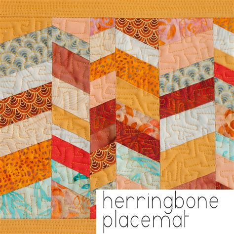 Placemat Quilt Patterns by The Herringbone Placemat Quilt Pattern Carolyn Friedlander
