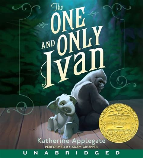 the one and only ivan book report the one and only ivan cd katherine applegate cd audio
