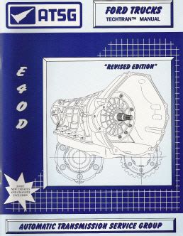 service and repair manuals 2010 ford explorer transmission control ford e4od automatic transmission atsg rebuild manual softcover