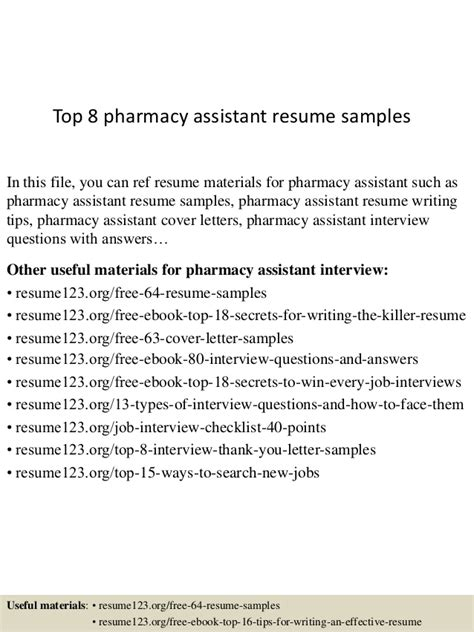 top 8 pharmacy assistant resume sles
