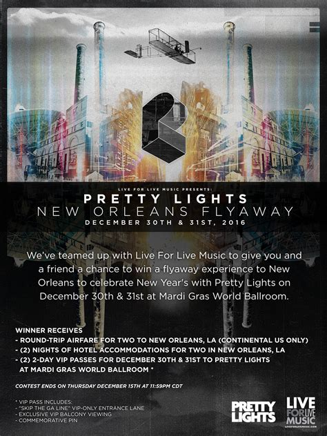 pretty lights years enter to win a flyaway to orleans for year s