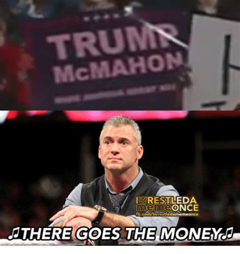 Tru Meme - tru wrestleda meme once fbcomiwrestledarnemeonce there goes the money meme on sizzle