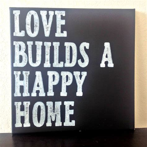 happy in your home 12x12 quote canvas love builds a happy home