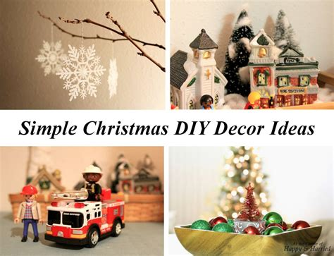 easy christmas home decor ideas simple diy christmas decor ideas at the corner of happy