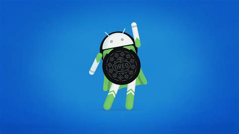 Android Oreo by Android 8 0 Oreo Is Upon Us And It S Heroic Talkandroid