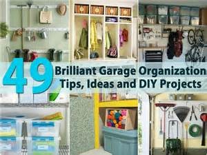 Easy Garage Organization Tips 49 Brilliant Garage Organization Tips Ideas And Diy