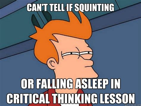 Falling Asleep Meme - critical thinking cartoons