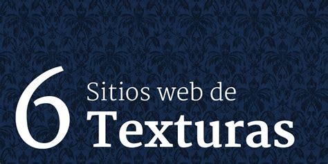 imagenes para web html 6 sitios web donde conseguir texturas para tu sitio web
