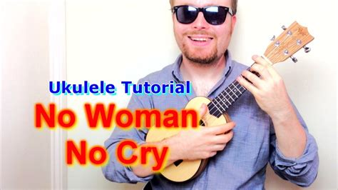 ukulele tutorial no woman no cry no woman no cry bob marley ukulele tutorial doovi