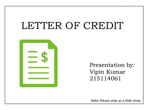 Presenting Bank Letter Of Credit Letter Of Credit Presentation By Vipin