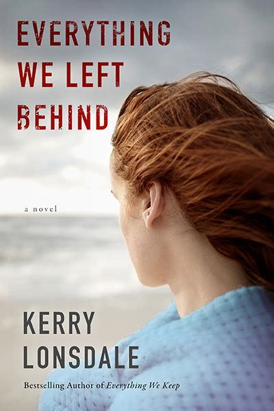 all the breaking waves a novel everything we left kerry lonsdale