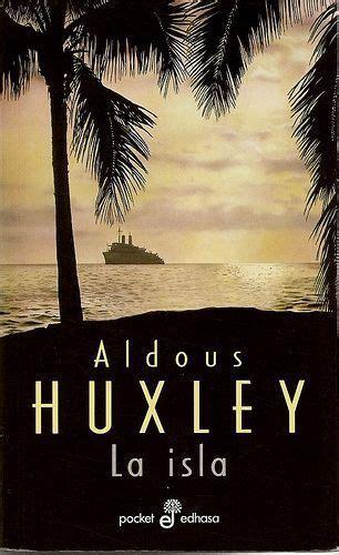 la isla de la 8433960032 la isla aldous huxley