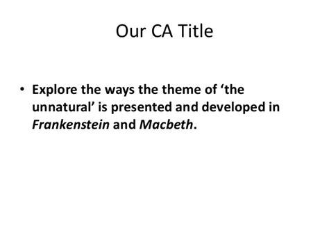 common themes between macbeth and frankenstein frankenstein and macbeth
