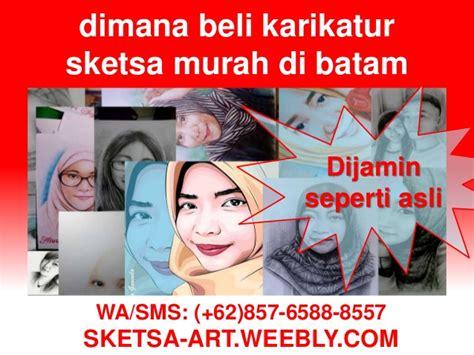 Jual Pomade Murah Di Batam 62 857 6588 8557 jual lukisan murah di batam sketsa