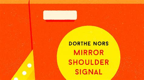 mirror shoulder signal shortlisted 1782273123 the man booker international prize 2018 the man booker