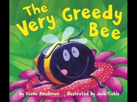 the bee book books children s audiobook the greedy bee by steve