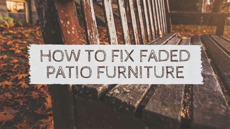 how to fix outdoor furniture how to fix faded patio furniture peak to peak painting durango