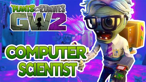 plants  zombies garden warfare  computer scientist