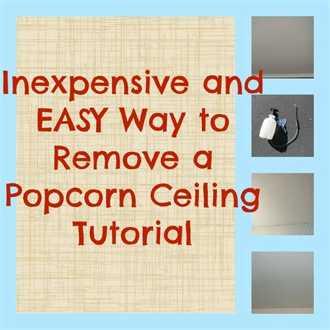 Easy Way To Remove Popcorn Ceiling save green being green inexpensive and easy way to remove