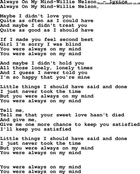 lyrics by willie nelson song lyrics for always on my mind willie nelson