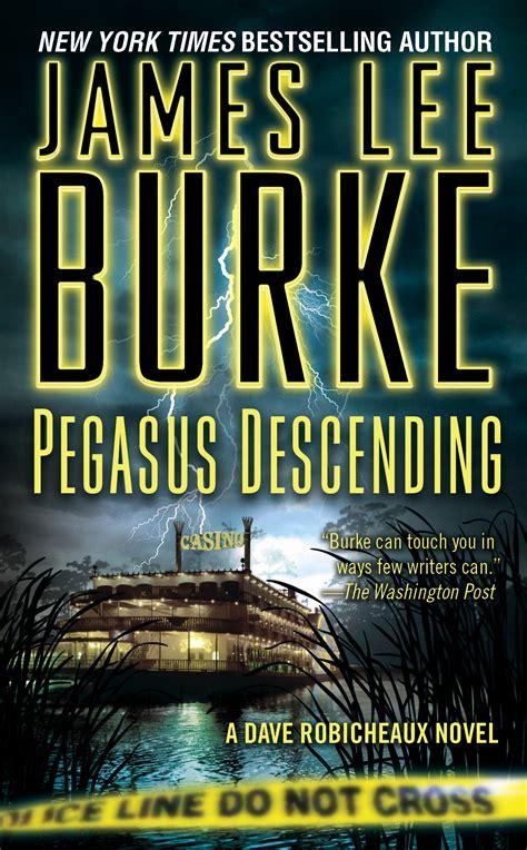 robicheaux a novel books pegasus descending book by burke official
