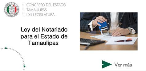 ley del notariado para el estado de baja california ley del notariado para el estado de tamaulipas