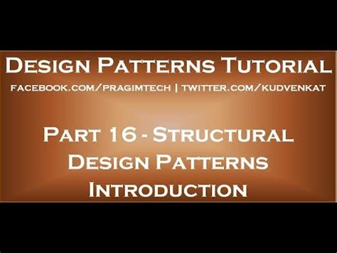 design pattern kudvenkat structural design patterns introduction youtube