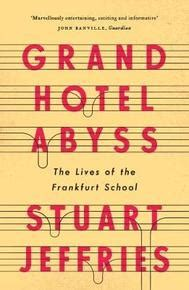 grand hotel abyss the 1784785687 grand hotel abyss the lives of the frankfurt