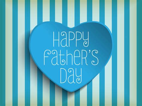 fathers day in 2018 happy fathers day images photos pictures hd wallpapers