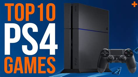 best ps4 10 best ps4 as of feb 2016