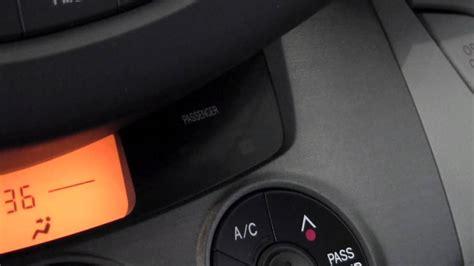 Passenger Airbag Light by 2011 Toyota Rav4 Passenger Airbag Light How To By