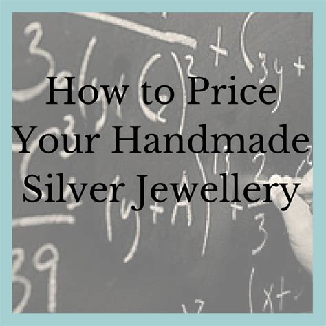 How To Price Handmade Jewelry - how to price your handmade silver jewellery working