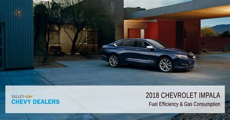 chevrolet impala gas mileage 2018 chevrolet impala fuel economy gas mileage mpg