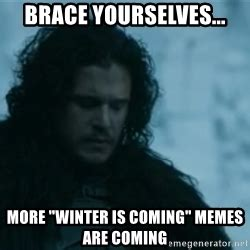Meme Generator Winter Is Coming - winter is coming are you ready for open enrollment jon