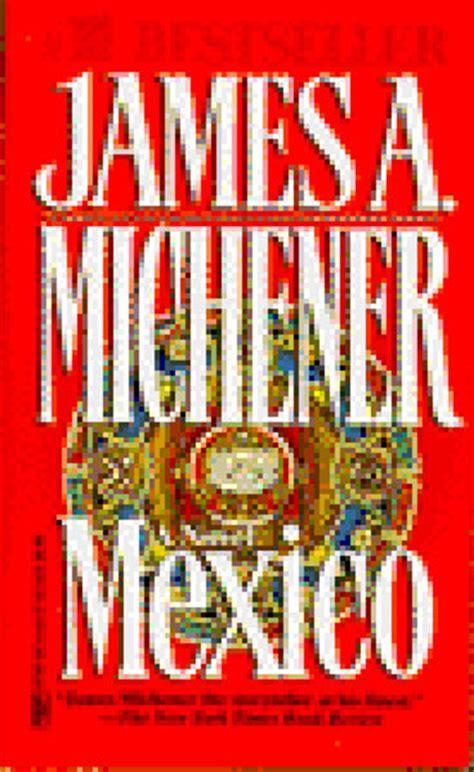 m xico bizarro edition books mexico by a michener
